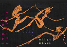 Improvisations - The Drawings of Miles Davis