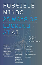 Possible Minds - 25 Ways of Looking at AI