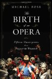 The Birth of an Opera